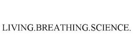 LIVING.BREATHING.SCIENCE.