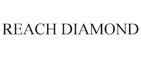 REACH DIAMOND