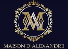 M A MAISON D'ALEXANDRE