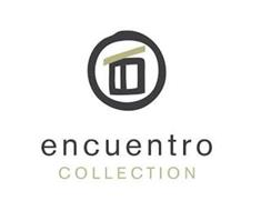 ENCUENTRO COLLECTION
