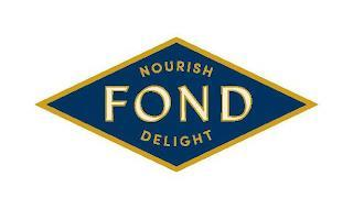 FOND NOURISH DELIGHT