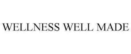 WELLNESS WELL MADE