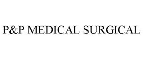 P&P MEDICAL SURGICAL