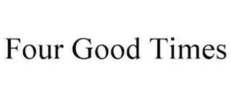 FOUR GOOD TIMES