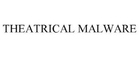 THEATRICAL MALWARE