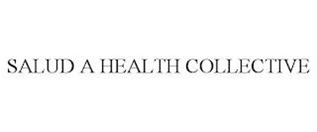 SALUD A HEALTH COLLECTIVE