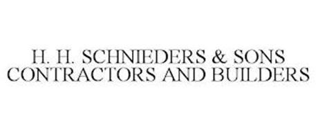 H. H. SCHNIEDERS & SONS CONTRACTORS AND BUILDERS