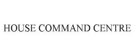 HOUSE COMMAND CENTRE