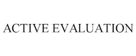 ACTIVE EVALUATION