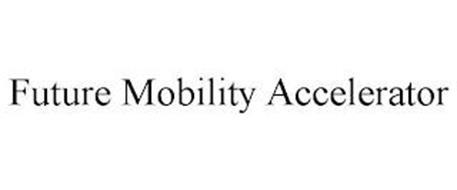 FUTURE MOBILITY ACCELERATOR
