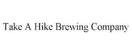 TAKE A HIKE BREWING COMPANY