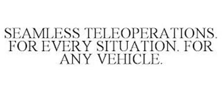 SEAMLESS TELEOPERATIONS. FOR EVERY SITUATION. FOR ANY VEHICLE.