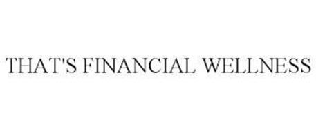 THAT'S FINANCIAL WELLNESS