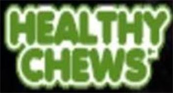 HEALTHY CHEWS