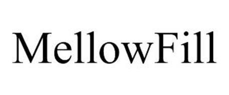 MELLOWFILL