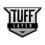 TUFF LAYER