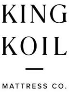 KING KOIL MATTRESS CO.
