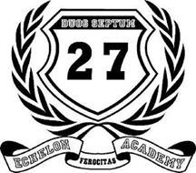 DUOS SEPTUM 27 ECHELON ACADEMY FEROCITAS