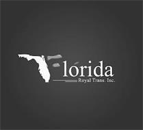 FLORIDA ROYAL TRANS. INC.