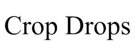 CROP DROPS