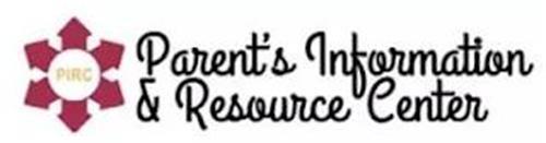 PIRC PARENT'S INFORMATION & RESOURCE CENTER