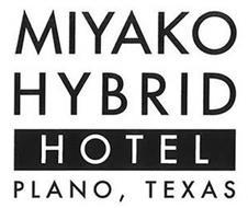 MIYAKO HYBRID HOTEL PLANO, TEXAS