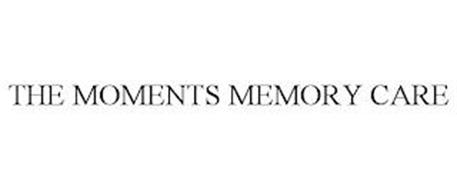 THE MOMENTS MEMORY CARE
