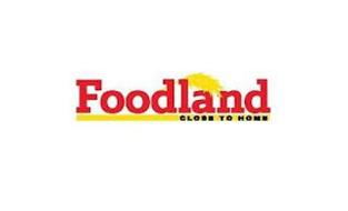 FOODLAND CLOSE TO HOME