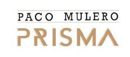 PACO MULERO PRISMA