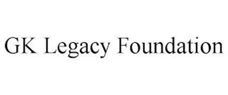 GK LEGACY FOUNDATION