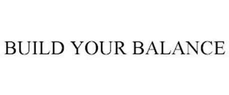 BUILD YOUR BALANCE