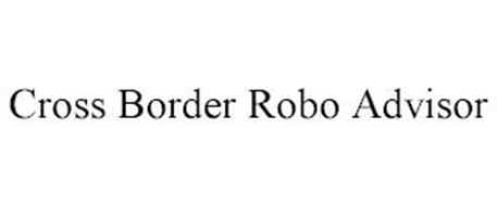 CROSS BORDER ROBO ADVISOR