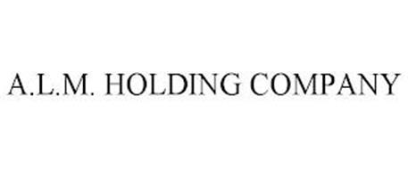 A.L.M. HOLDING COMPANY
