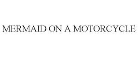 MERMAID ON A MOTORCYCLE