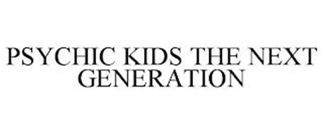 PSYCHIC KIDS THE NEXT GENERATION