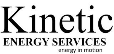 KINETIC ENERGY SERVICES ENERGY IN MOTION