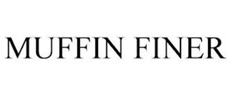 MUFFIN FINER