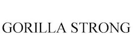 GORILLA STRONG