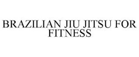 BRAZILIAN JIU JITSU FOR FITNESS