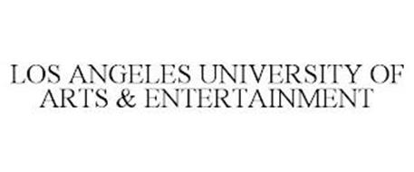 LOS ANGELES UNIVERSITY OF ARTS & ENTERTAINMENT