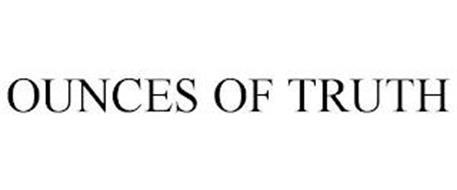 OUNCES OF TRUTH