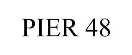 PIER 48