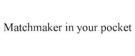 MATCHMAKER IN YOUR POCKET