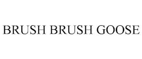 BRUSH BRUSH GOOSE