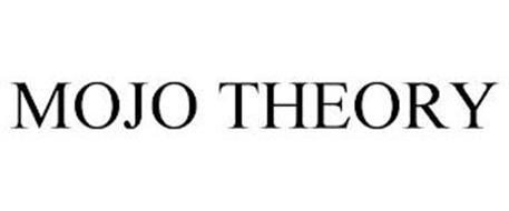 MOJO THEORY