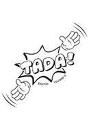 TADA! EXPRESS YOURSELF!!!