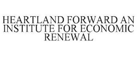 HEARTLAND FORWARD AN INSTITUTE FOR ECONOMIC RENEWAL