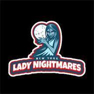 NEW YORK LADY NIGHTMARES