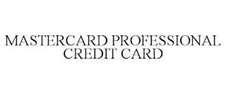 MASTERCARD PROFESSIONAL CREDIT CARD