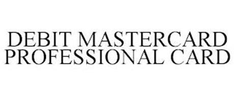 DEBIT MASTERCARD PROFESSIONAL CARD
